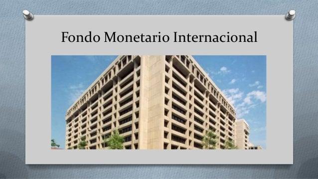Banco mundial, fondo monetario internacional