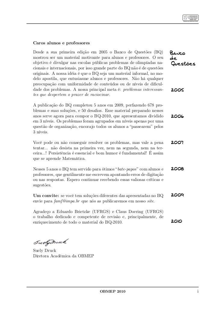 Caros alunos e professoresDesde a sua primeira edição em 2005 o Banco de Questões (BQ)              Bancomostrou ser um ma...