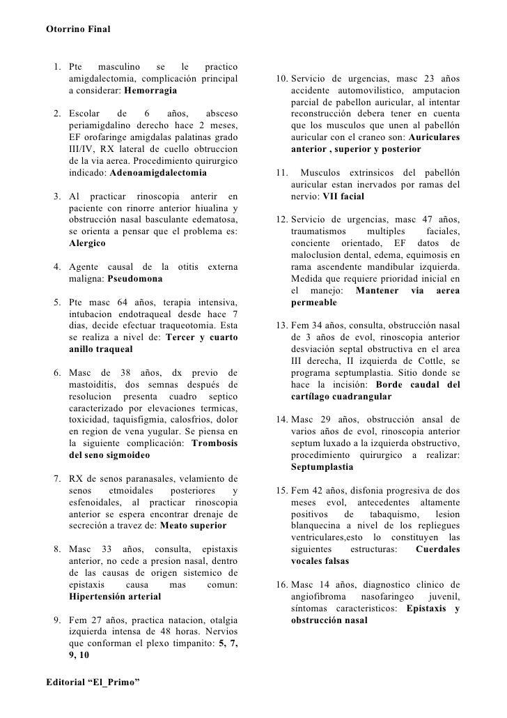 Otorrino Final    1. Pte    masculino   se    le   practico     amigdalectomia, complicación principal       10. Servicio ...
