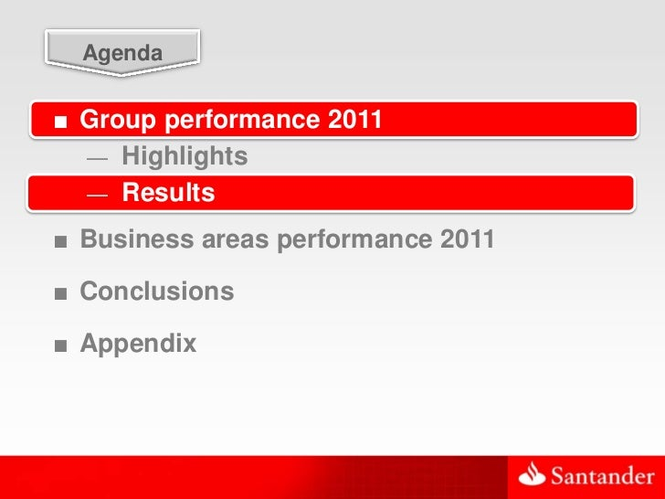 17  Agenda■ Group performance 2011  — Highlights  — Results■ Business areas performance 2011■ Conclusions■ Appendix