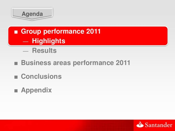 3  Agenda■ Group performance 2011  — Highlights  — Results■ Business areas performance 2011■ Conclusions■ Appendix