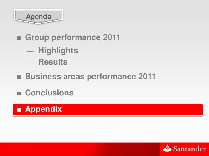 50  Agenda■ Group performance 2011  — Highlights  — Results■ Business areas performance 2011■ Conclusions■ Appendix