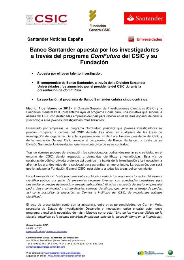 Santander Noticias España  Universidades  Banco Santander apuesta por los investigadores a través del programa ComFuturo d...