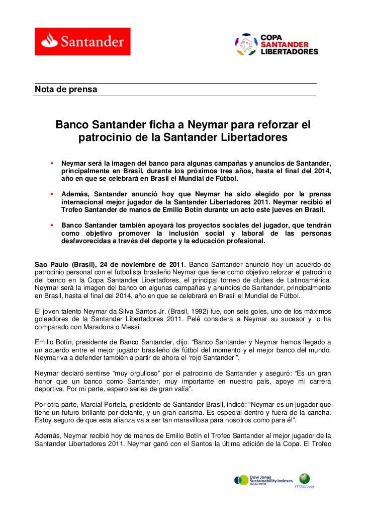 Nota de prensa         Banco Santander ficha a Neymar para reforzar el            patrocinio de la Santander Libertadores ...