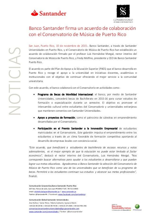 NOTICIAS Comunicación Corporativa.Banco Santander Puerto Rico 207 Ave. Ponce de León, San Juan PR 00917 Telf.: 787 215 893...