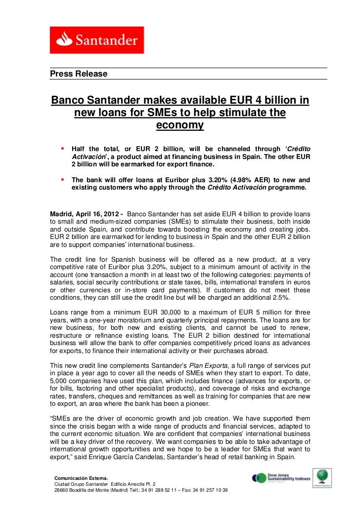 Press ReleaseBanco Santander makes available EUR 4 billion in   new loans for SMEs to help stimulate the                  ...