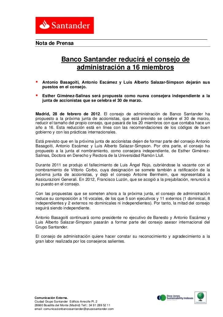 Nota de Prensa                  Banco Santander reducirá el consejo de                      administración a 16 miembros ...