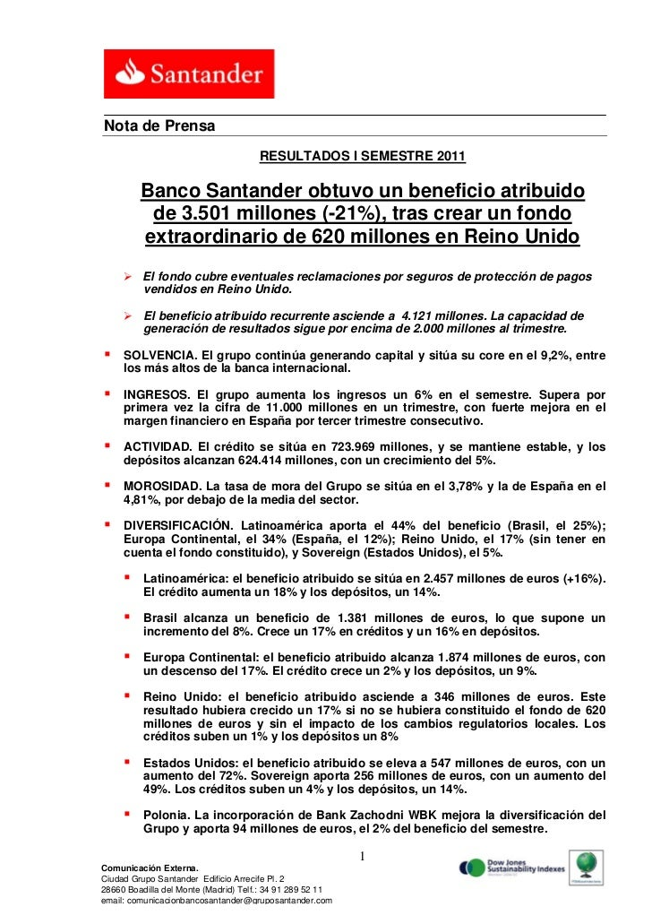 Nota de Prensa                                      RESULTADOS I SEMESTRE 2011         Banco Santander obtuvo un beneficio...