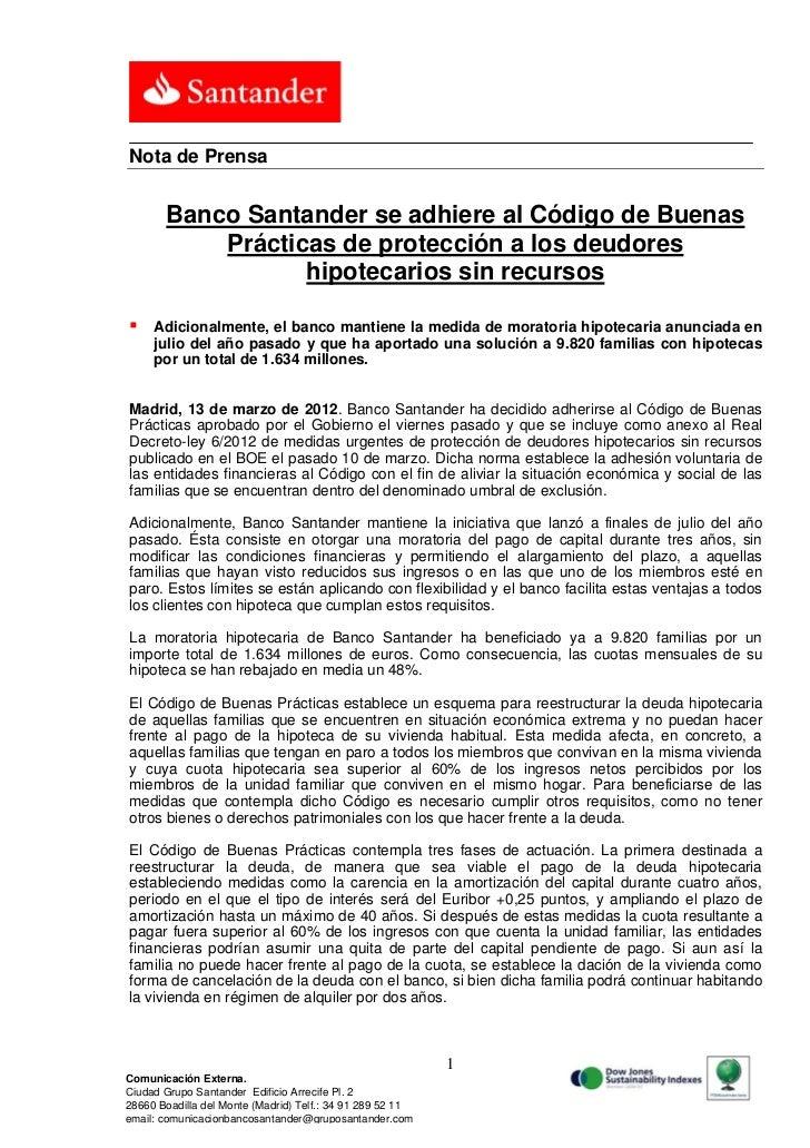Nota de Prensa       Banco Santander se adhiere al Código de Buenas           Prácticas de protección a los deudores      ...