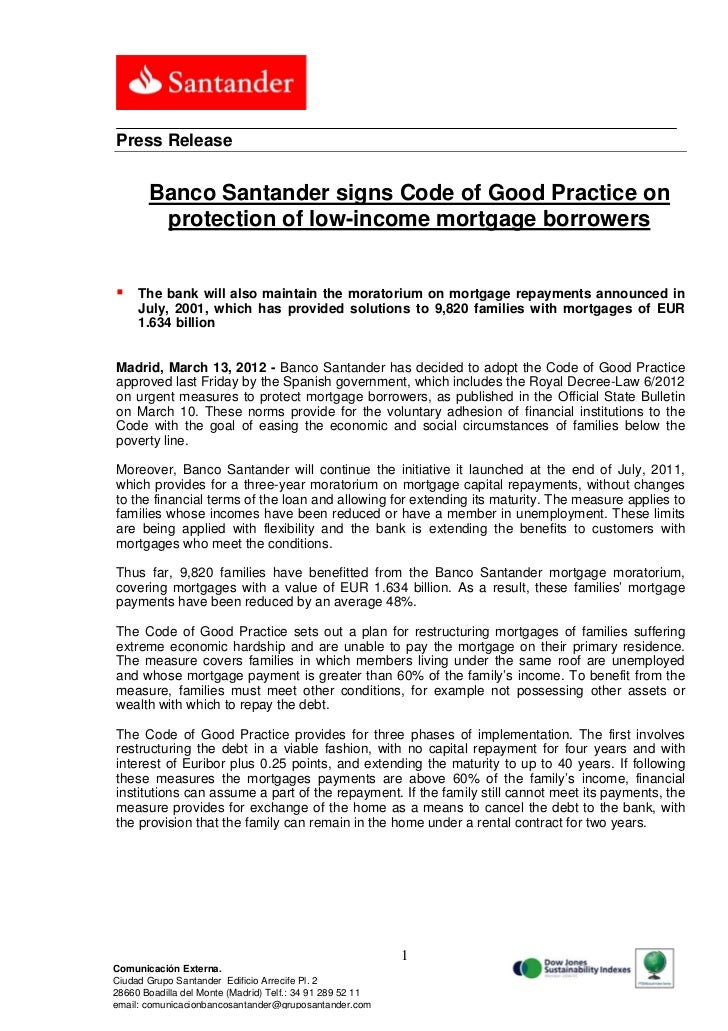Press Release       Banco Santander signs Code of Good Practice on        protection of low-income mortgage borrowers    ...