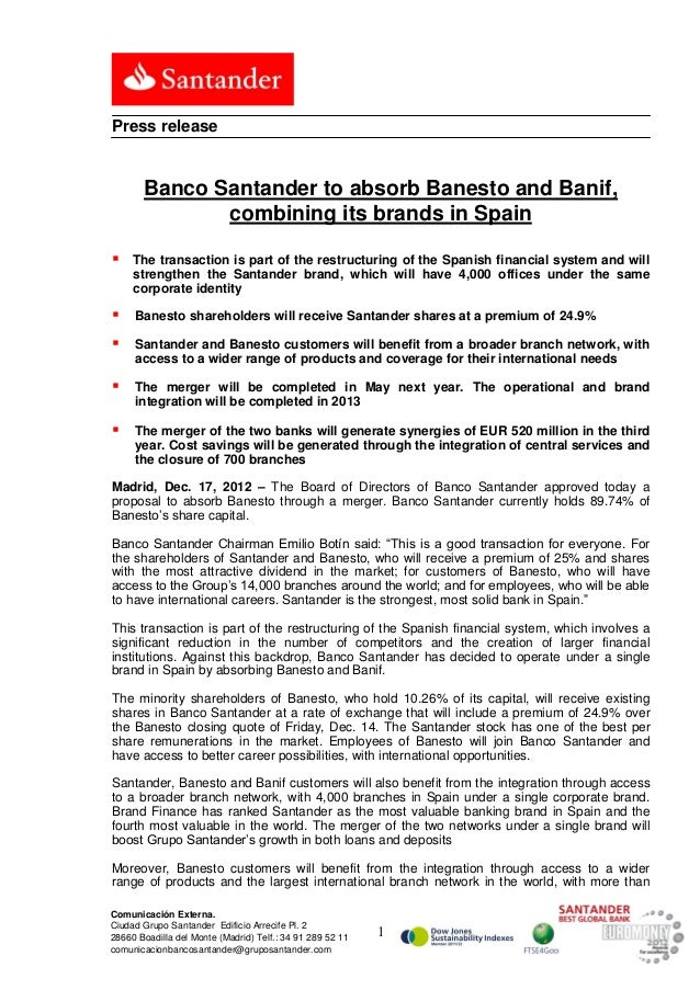 Press release       Banco Santander to absorb Banesto and Banif,              combining its brands in Spain    The transa...
