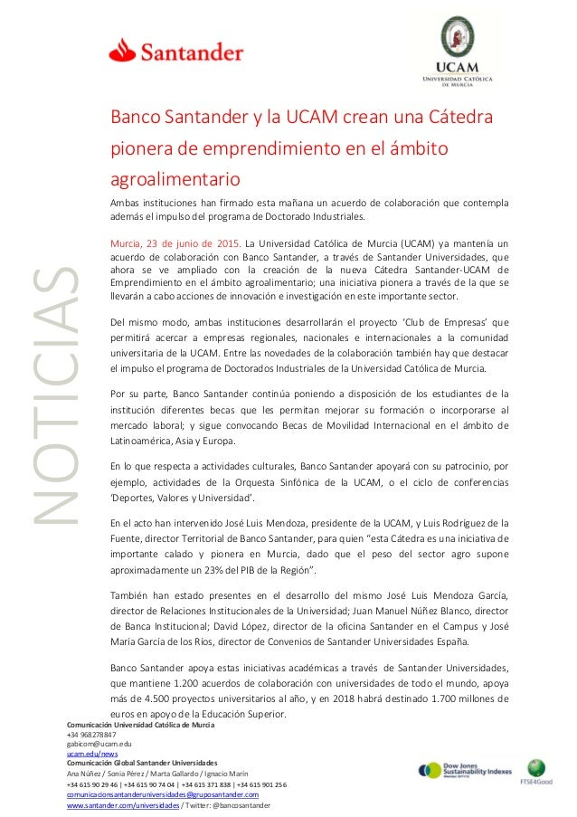NOTICIAS ComunicaciónUniversidadCatólicadeMurcia +34968278847 gabicom@ucam.edu ucam.edu/news Comunic...