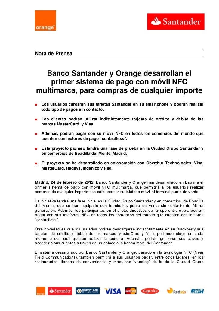Nota de Prensa  Banco Santander y Orange desarrollan el    primer sistema de pago con móvil NFCmultimarca, para compras de...