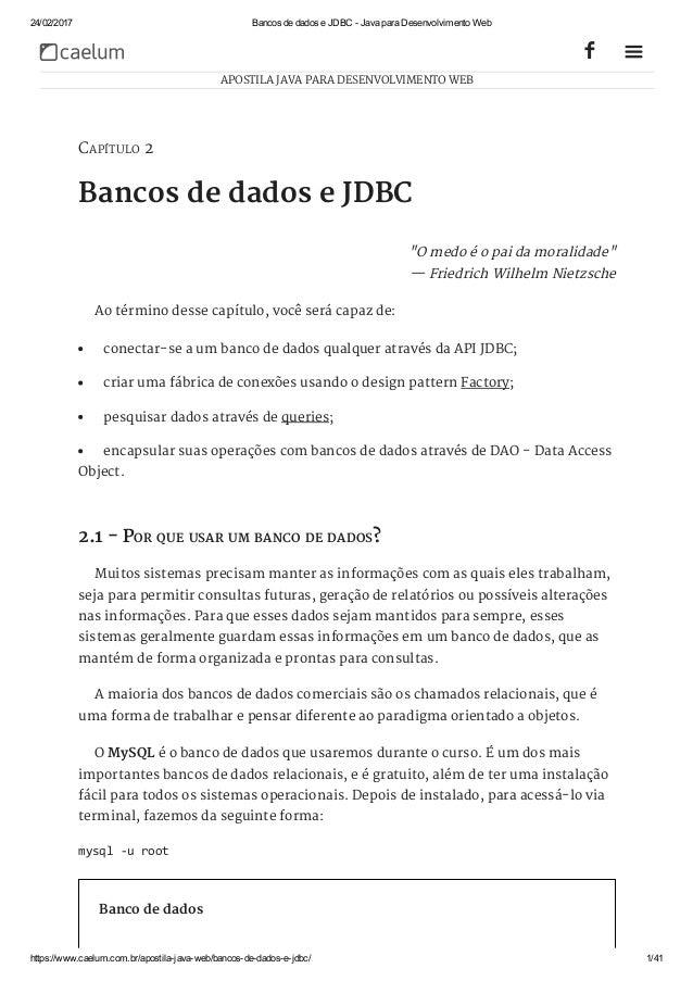 24/02/2017 BancosdedadoseJDBCJavaparaDesenvolvimentoWeb https://www.caelum.com.br/apostilajavaweb/bancosdeda...