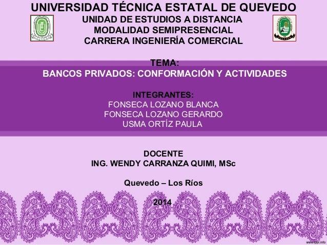 UNIVERSIDAD TÉCNICA ESTATAL DE QUEVEDO  UNIDAD DE ESTUDIOS A DISTANCIA  MODALIDAD SEMIPRESENCIAL  CARRERA INGENIERÍA COMER...