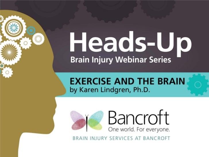 Exercise and the BrainKaren Lindgren, Ph.D.