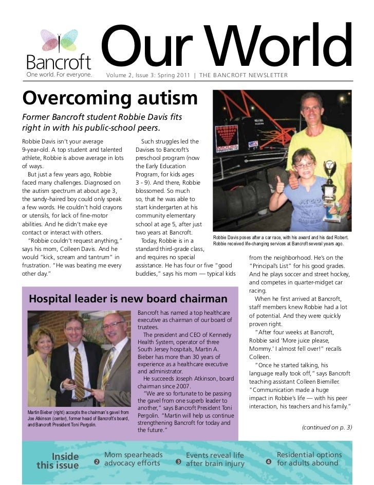 Our World                                            Volume 2, Issue 3: Spring 2011 | The Bancroft NewsletterOvercoming au...