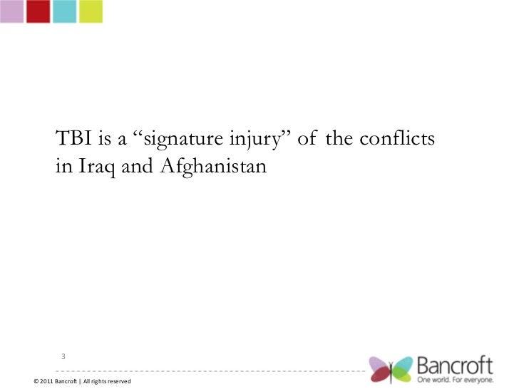 Bancroft Traumatic Brain Injury in the Military Slide 3