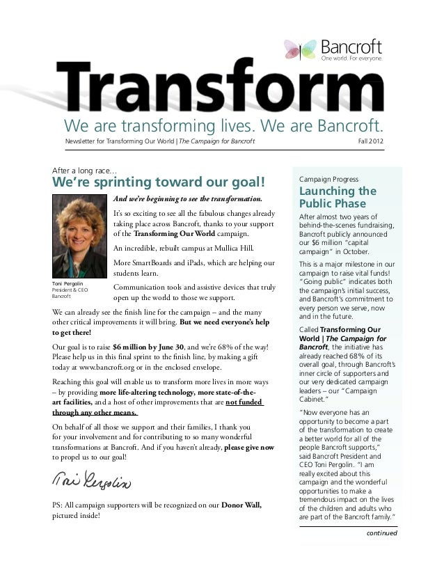 We are transforming lives. We are Bancroft.     Newsletter for Transforming Our World   The Campaign for Bancroft       ...