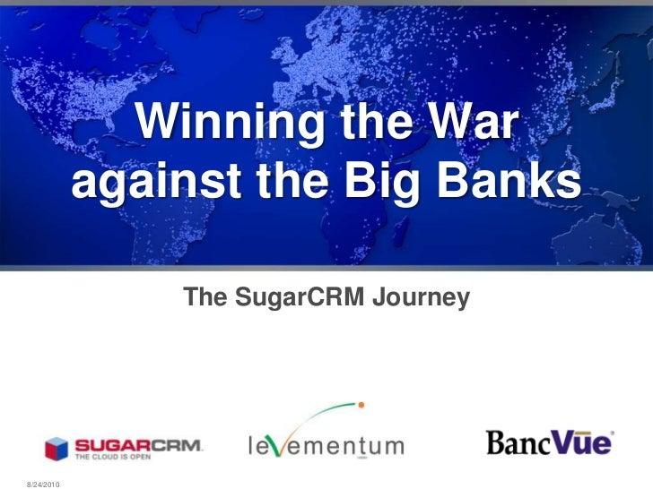 Banc Vue Beats the Big Banks - Using Suga