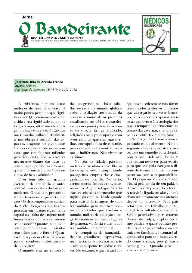 Jornal   O Bandeirante           Ano XX - no 234 - maio de 2012           Publicação Mensal da Sociedade Brasileira de Méd...