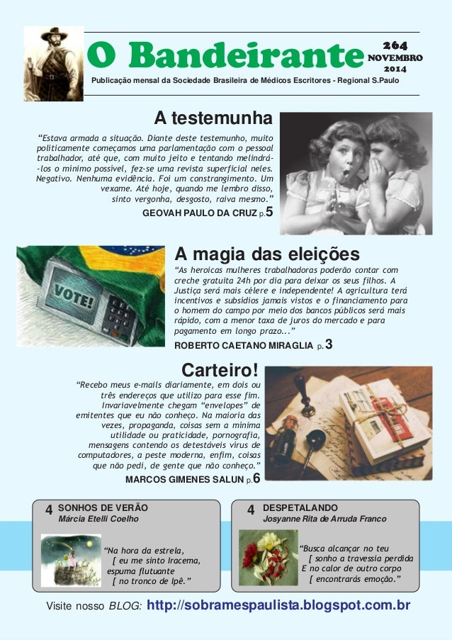 2014 O Bandeirante  Publicação mensal da Sociedade Brasileira de Médicos Escritores - Regional S.Paulo  264  NOVEMBRO  A t...