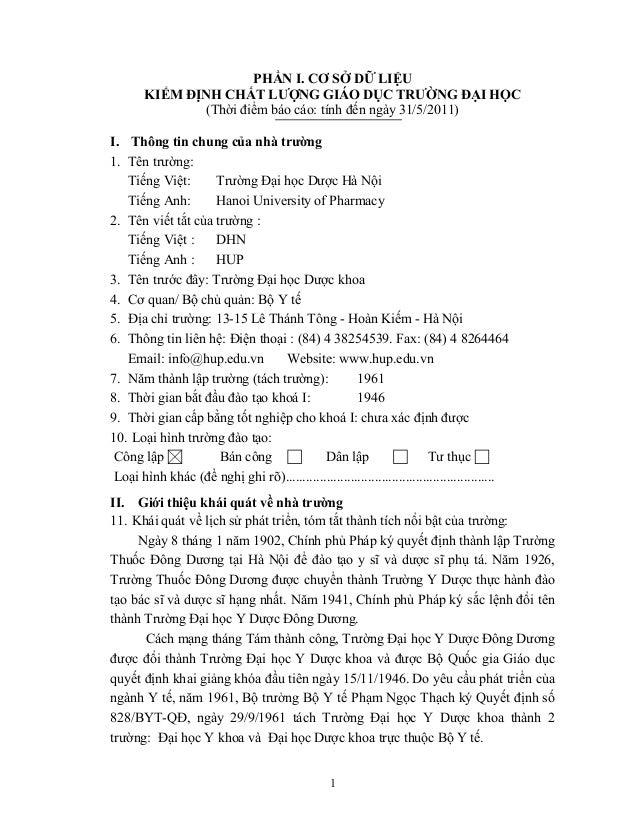 1 PHẦN I. CƠ SỞ DỮ LIỆU KIỂM ĐỊNH CHẤT LƯỢNG GIÁO DỤC TRƯỜNG ĐẠI HỌC (Thời điểm báo cáo: tính đến ngày 31/5/2011) I. Thông...
