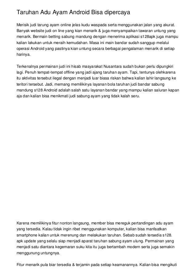 Taruhan Adu Ayam Android Bisa dipercaya Merisik judi tarung ayam online jelas kudu waspada serta menggunakan jalan yang ak...