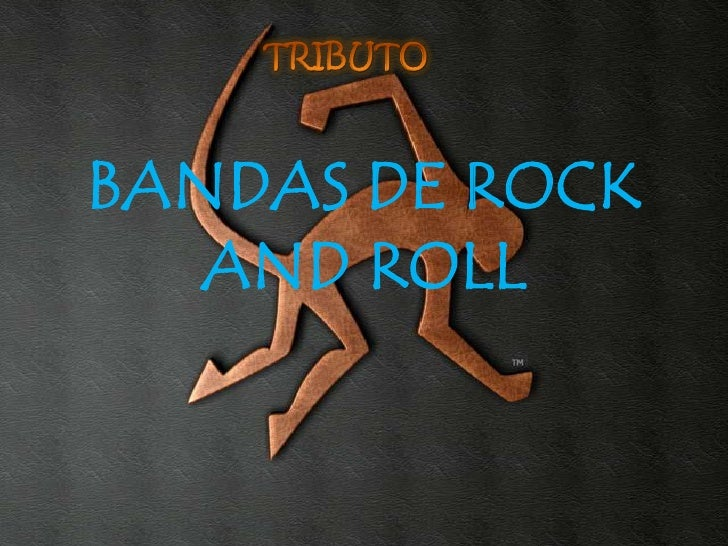 BANDAS DE ROCK    AND ROLL