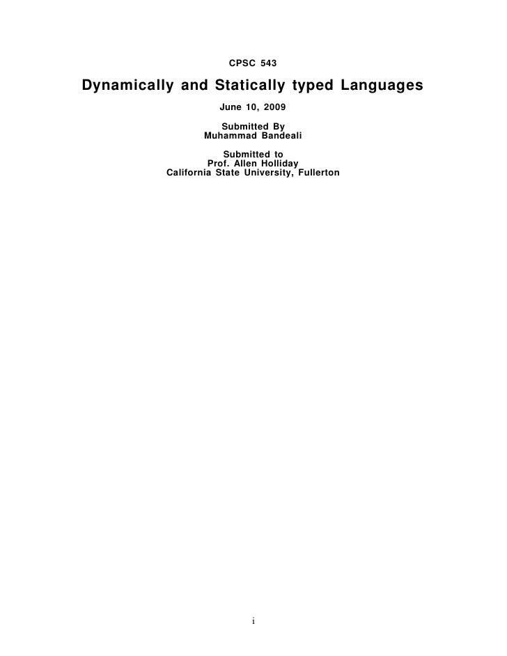 CPSC 543  Dynamically and Statically typed Languages                      June 10, 2009                       Submitted By...
