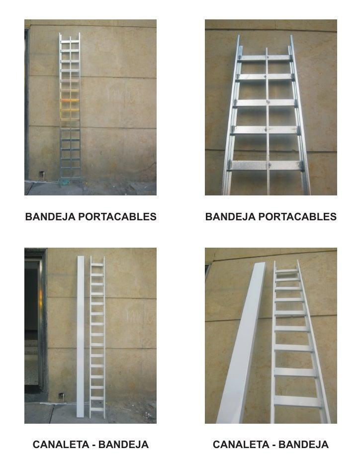 BANDEJA PORTACABLES   BANDEJA PORTACABLES CANALETA - BANDEJA    CANALETA - BANDEJA