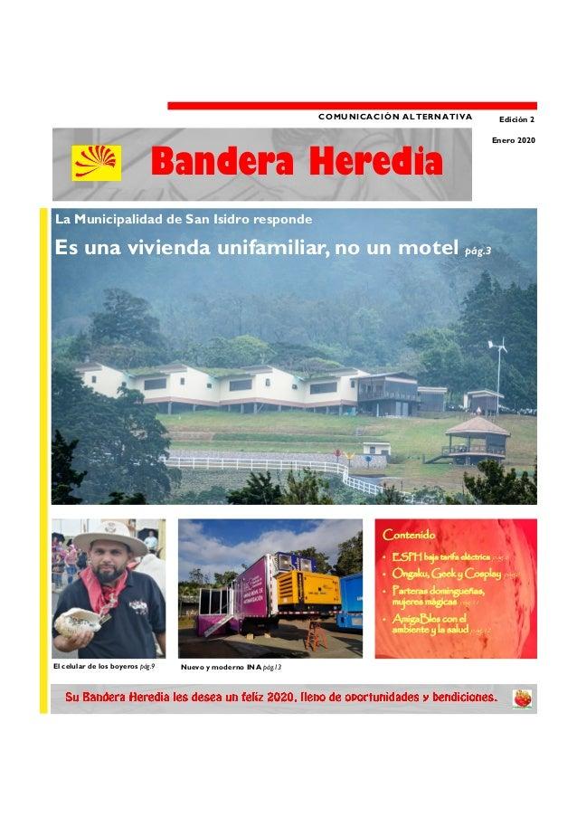 COMUNICACIÓN ALTERNATIVA Edición 2 Bandera Heredia Enero 2020 La Municipalidad de San Isidro responde Nuevo y moderno INA ...