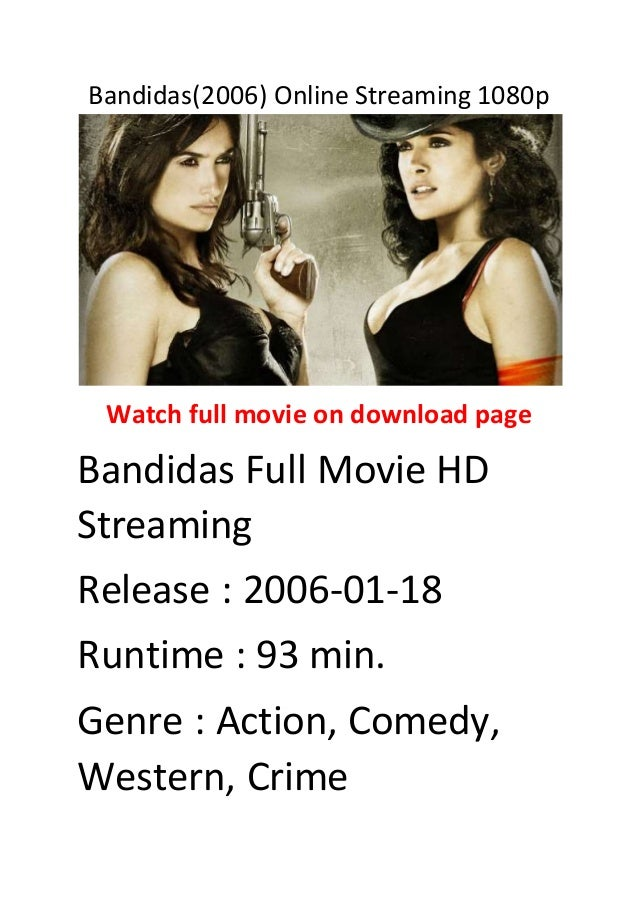 Bandidas(2006) online streaming 1080p top ten action comedies - 웹