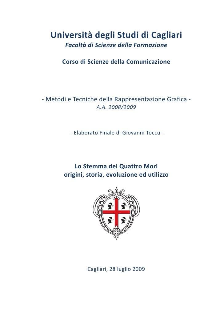 Università degli Studi di Cagliari         Facoltà di Scienze della Formazione         Corso di Scienze della Comunicazion...