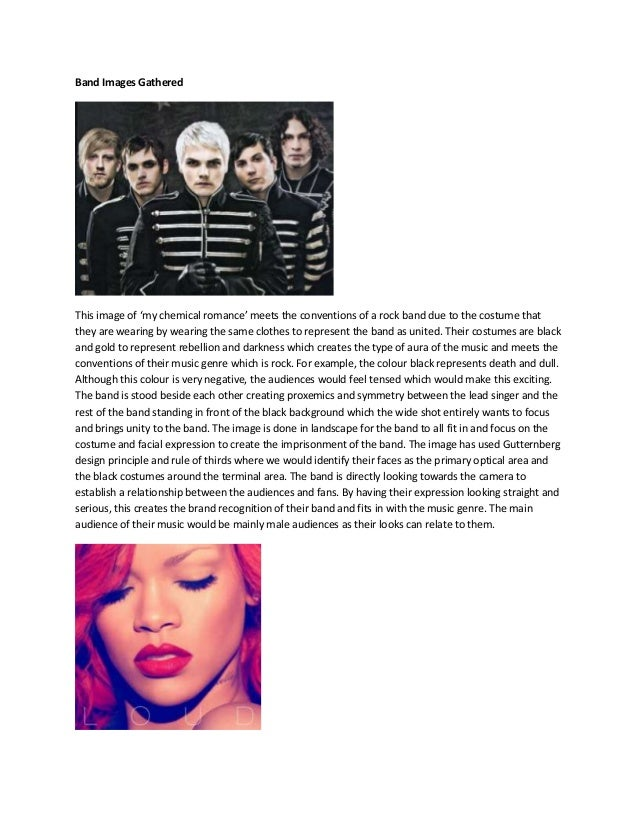 Band Images Gathered  This image of 'my chemical romance' meets the conventions of a rock band due to the costume that the...