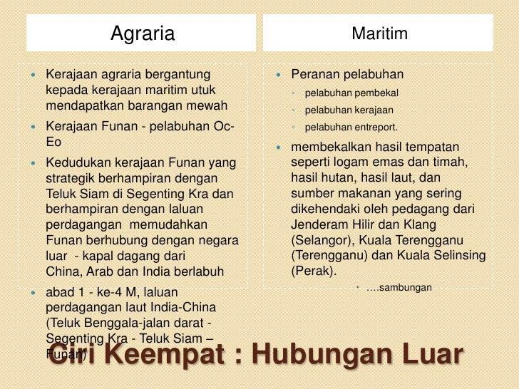 Agraria                                 Maritim   Kerajaan agraria bergantung          Peranan pelabuhan    kepada keraj...