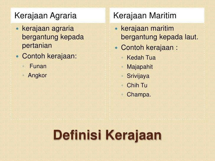 Kerajaan Agraria        Kerajaan Maritim   kerajaan agraria     kerajaan maritim    bergantung kepada     bergantung kep...