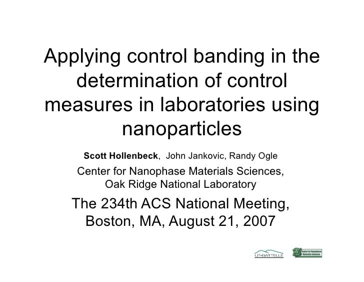 Applying control banding in the    determination of control measures in laboratories using         nanoparticles     Scott...