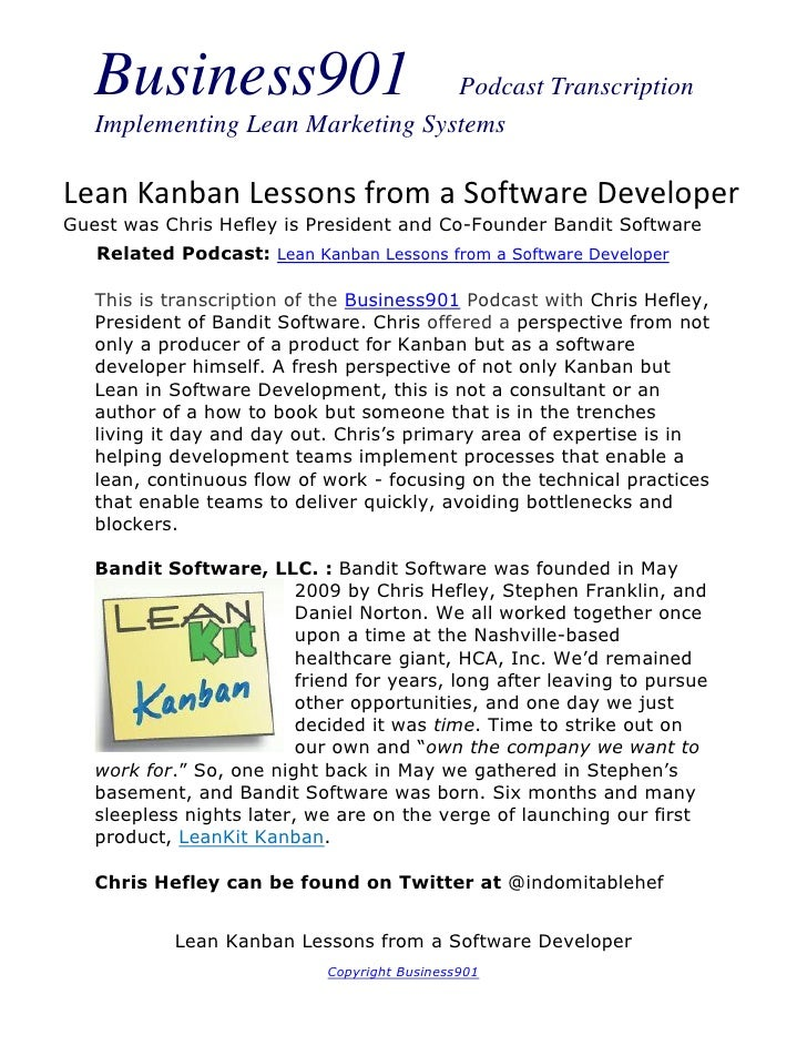 Business901                    Podcast Transcription   Implementing Lean Marketing SystemsLean Kanban Lessons from a Softw...
