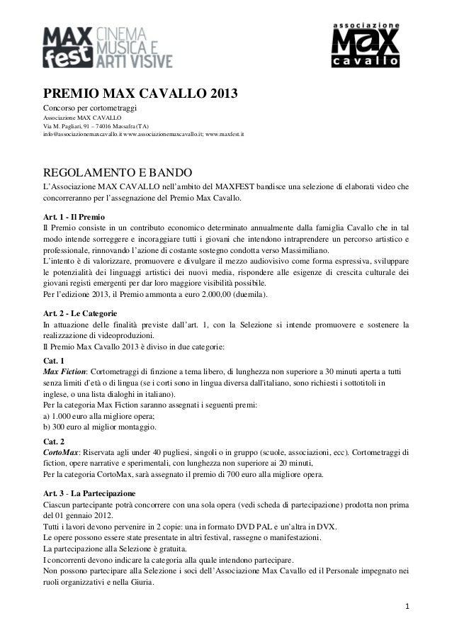 PREMIO MAX CAVALLO 2013Concorso per cortometraggiAssociazione MAX CAVALLOVia M. Pagliari, 91 – 74016 Massafra (TA)info@ass...