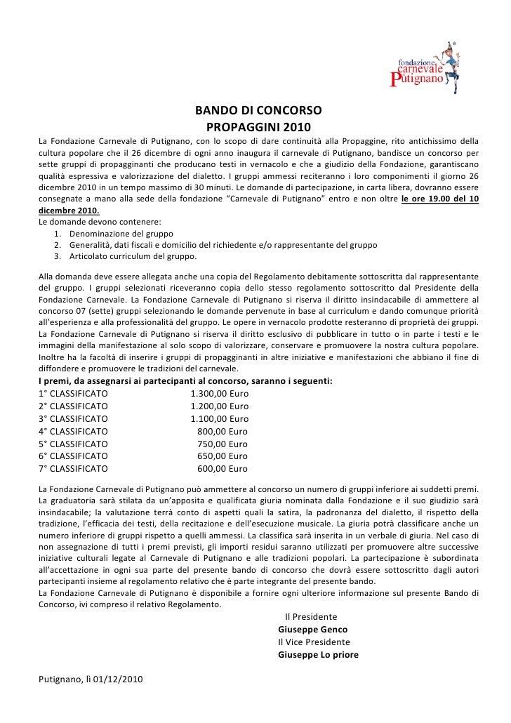 BANDO DI CONCORSO                                           PROPAGGINI 2010La Fondazione Carnevale di Putignano, con lo sc...