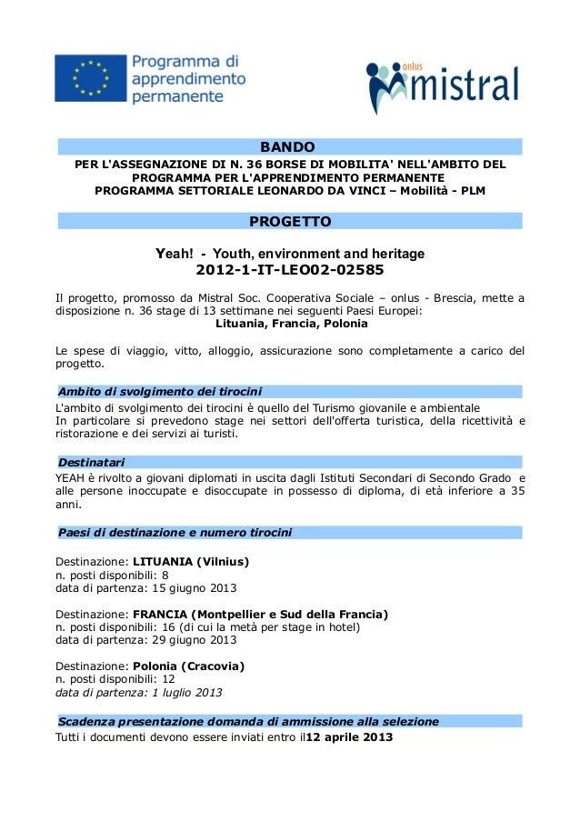 BANDO   PER LASSEGNAZIONE DI N. 36 BORSE DI MOBILITA NELLAMBITO DEL            PROGRAMMA PER LAPPRENDIMENTO PERMANENTE    ...