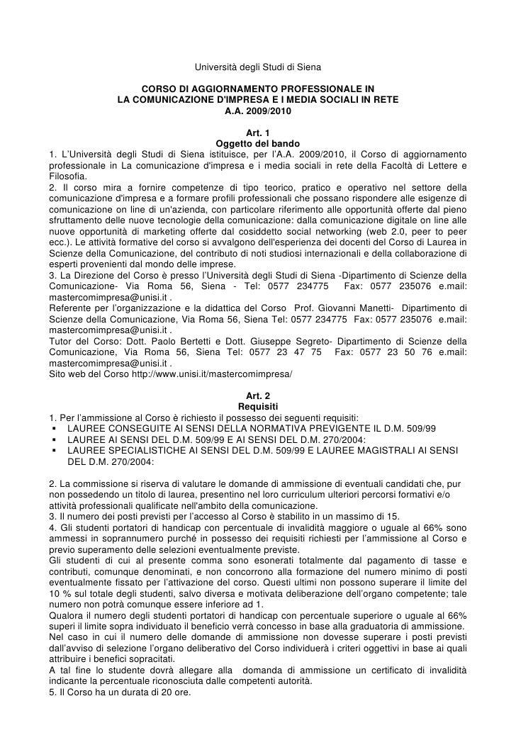 Università degli Studi di Siena                       CORSO DI AGGIORNAMENTO PROFESSIONALE IN                  LA COMUNICA...