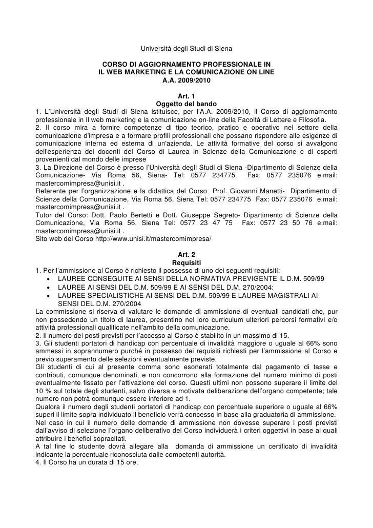 Università degli Studi di Siena                        CORSO DI AGGIORNAMENTO PROFESSIONALE IN                      IL WEB...