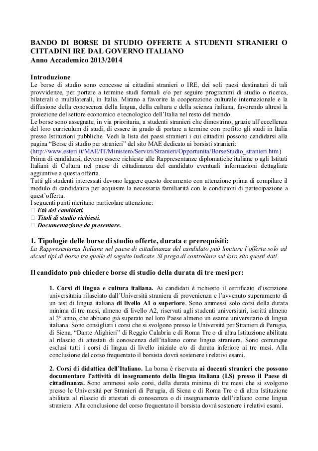 BANDO DI BORSE DI STUDIO OFFERTE A STUDENTI STRANIERI OCITTADINI IRE DAL GOVERNO ITALIANOAnno Accademico 2013/2014Introduz...