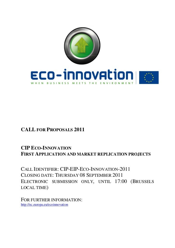 CALL FOR PROPOSALS 2011CIP ECO-INNOVATIONFIRST APPLICATION AND MARKET REPLICATION PROJECTSCALL IDENTIFIER: CIP-EIP-ECO-INN...