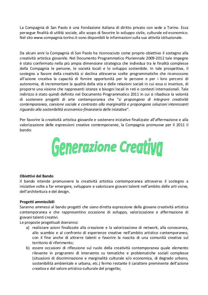 La Compagnia di San Paolo è una Fondazione italiana di diritto privato con sede a Torino. Essaperseguefi...