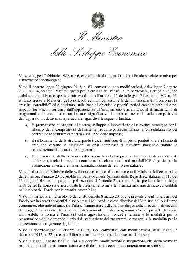 Il Ministro dello Sviluppo Economico Vista la legge 17 febbraio 1982, n. 46, che, all'articolo 14, ha istituito...