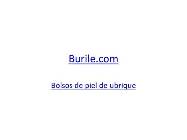 Burile.com Bolsos de piel de ubrique