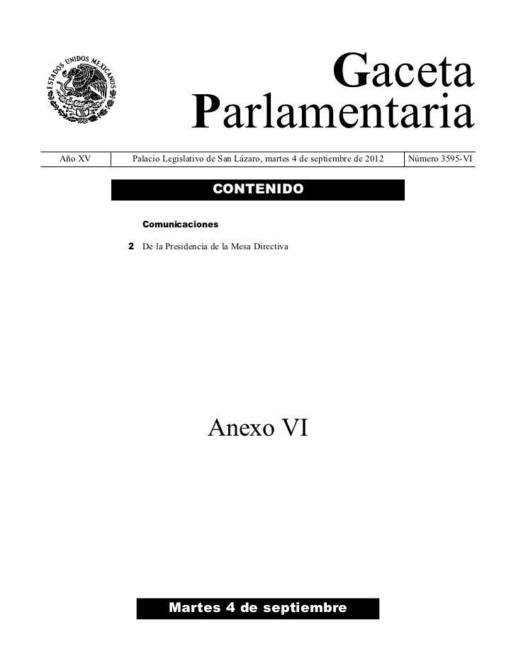 Gaceta                        ParlamentariaAño XV   Palacio Legislativo de San Lázaro, martes 4 de septiembre de 2012   Nú...